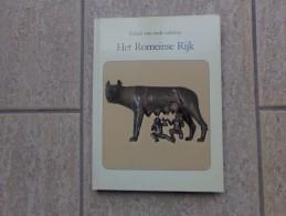 Het Romeinse Rijk Door Catherine Chamontin, 148 Blz, Turnhout. 1987, - Non Classés
