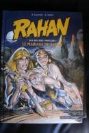 BD De Rahan   Le Mariage De Rahan.... - Bücher, Zeitschriften, Comics