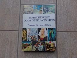Schilderkunst Door De Eeuwen Heen Door Hans L.C. Jaffè, 416 Blz, Tendboek Bv. 1985 - Livres, BD, Revues