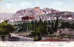 ATHEN - L'Acropole Et Le Temple De Thesèe, Gel.1904 Mit Marke - Griechenland