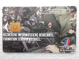 TELECARTE 50 -  L'armée De Terre Recrute  - Recherche Informaticiens Débutants -  Formation Terrain Assurée - Militaria - Armée