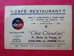 """CDV,  51 CHALONS SUR MARNE  Cafe Restaurant """"Chez Claudine"""" 31, Route De Troyes LES ROUTIERS - Cartes De Visite"""