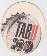 Polynésie Française - 1 Sous-bock - Bière TABU Tahiti - Sous-bocks