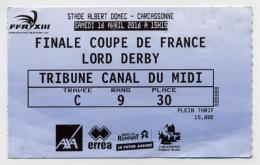Ticket Match Finale Coupe De France Rugby à XIII Lord Derby à Carcassonne Stade Albert Domec - Tickets - Vouchers
