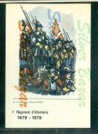 MILITARI - UNIFORMI -REGGIMENTI - 1° REGIMENT D´INFANTERIE - FANTERIA - EN MARCHE VERS ROCROI - Tiro (armi)