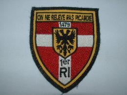 1er RI - ON NE RELEVE PAS PICARDIE - 1479 - 4-02 - Ecussons Tissu