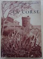 Visions De France:  La Corse EO Brochée Arlaud 1937 Bon état - Corse