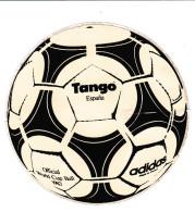 Autocollant - ADIDAS - TANGO - BALLON OFFICIEL COUPE DU MONDE DE FOOT BALL 1982 - ESPAGNE - - Autocollants