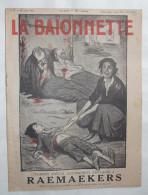 LA BAÏONNETTE :N° 32 .10 FEVRIER 1916 : N° SPECIAL RAEMAEKERS .. - 1901-1940