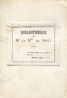 GRLT3 Ex Libris. Vicomte De Poli. Féru D´érudition Et De Généalogie, Oscar De Poli A également écrit Des Récits De Voya - Bookplates
