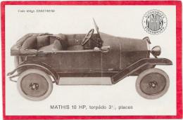 AUTOMOBILE MATHIS - 10. HP. Torpédo 3 1/2 Places. Usines à STRASBOURG - Voitures De Tourisme