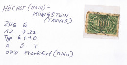 """13-081 Infla Mi-Nr. 249, Bahnpost """"HÖCHST(MAIN)-KÖNIGSTEIN(TAUNUS)"""" 1923 - Oblitérés"""