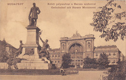 Budapest - Keleti Palyaudvar A Baross Szoborral - Ostbahnhof Mit Baross Monument (animation, 1909) - Hongrie