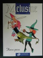 Melusine - 1 - Hocus Pocus - De Clarcke Et Gilson - BD Traduites