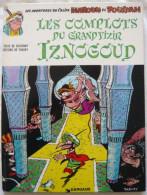 Les Complots Du Grand Vizir Iznogoud 1976 Dargaud - Iznogoud