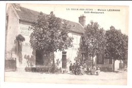 CPA 77 LA CELLE SUR SEINE - MAISON LEGRAND - CAFE RESTAURANT UNUSED - France