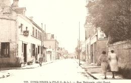Cpa  Cinq Mars La Pile   Rue Nationale - Altri Comuni