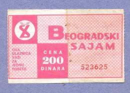 Ticket-Beogradski Sajam / Belgrade Fair - Tickets D'entrée