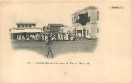 DJIBOUTI FANTASIA ARABE SUR LA PLACE MENILEK - Gibuti