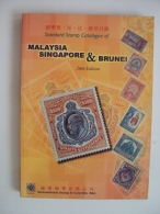 A New Book Of Standard Stamp Catalogue Of Malaysia , Singapore & Brunei - Asia