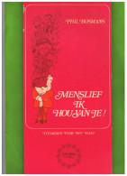 Phil. Bosmans, Menslief Ik Hou Van Jou, 520000e Exemplaar, Lannoo - Poetry