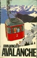Avalanche By Wingate, John (ISBN 9780297772439) - Books, Magazines, Comics