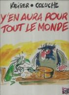 Y'EN AURA POUR TOUT LE MONDE - REISER / COLUCHE - RESRAURANT DU COEUR - Génie Des Alpages, Le