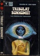 "MARABOUT S-F/FANTASTIQUE  N ° 459 "" TRIBULAT BONHOMET "" VILLIERS DE L'ISLE-ADAM - Marabout SF"