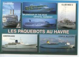 Les Paquebots Au Havre Canberra Crystal Harmony Club Med 2 Amerikanis Costa Allegra N°500420 - Steamers