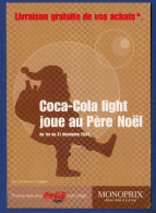 MONOPRIX COCA-COLA LIGHT Joue Au Père Noël - Negozi