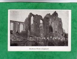 Zerschossene Kirche In Langemarck (Langemark-Poelkapelle K. 188 Flandre Occidentale) - Langemark-Poelkapelle