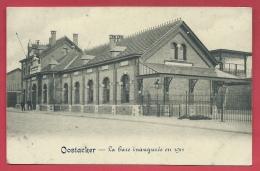 Oostakker - De Statie / La Gare Inaugurée En 1911 ( Verso Zien ) - Gent