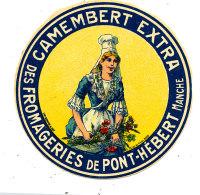 M 553/  ETIQUETTE DE  FROMAGE  CAMEMBERT   DES FROMAGERIES DE PONT - HEBERT  ( MANCHE) - Cheese