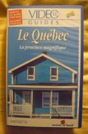 """Vidéo Guide Hachette   VHS """" Le Québec """"  Hachette 1995 TBE - Voyage"""