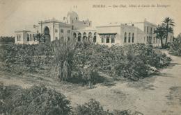 DZ BISKRA / Dar-Diaf, Hôtel Et Cercle Des Etrangers / - Biskra