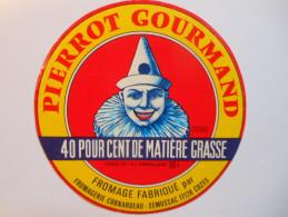 A-17105c - Etiquette De Fromage - PIERROT GOURMAND - SEMUSSAC - Charente-Maritime 17D - Cheese