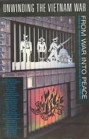 Unwinding The Vietnam War: From War Into Peace By Editor-Reese Williams - Boeken, Tijdschriften, Stripverhalen