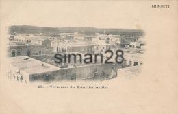 DJIBOUTI - N° 25 - TERRASSES DU QUARTIER ARABE - Gibuti