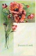Postcard / CP / Postkaart / RELIEF / Fleurs / Flowers / Pensez à Moi / Unused / Coquelicots / Poppies / Klaprozen - Sonstige