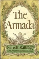 The Armada By Garrett Mattingly - Old Books