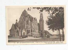 Cp , 62 , LE TOUQUET PARIS PLAGE , L'hôtel De Ville , Inauguré Le 27 Juin 1930 , Vierge - Le Touquet