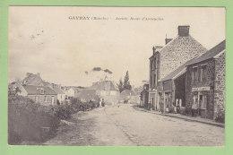 GAVRAY : Arrivée Route D'Avranches, Banque Gilbert Et Cie. 2 Scans. Edition Aupinel - Otros Municipios