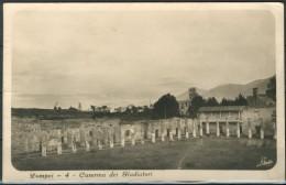 POMPEI (NA) - Caserma Dei Gladiatori - Cartolina Viaggiata Anno 1922 - Piccola - Come Da Scansione. - Pompei