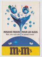 M &  M'S - DOUCHE FROIDE POUR LES BLEUX - Pubblicitari