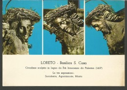 C191--- CARTOLINE,  ANCONA, LORETO,   BASILICA S. CASA LE TRE ESPRESSIONI, - Ancona