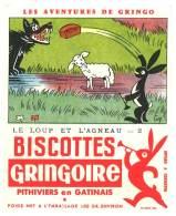 Buvard Biscottes Gringoire, Les Aventures De Gringo, Signé Coq - Le Loup Et L'agneau - Biscottes