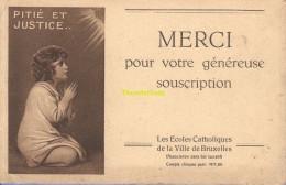 CPA LES ECOLES CATHOLIQUES DE LA VILLE DE BRUXELLES MERCI POUR VOTRE GENEREUSE SOUSCRIPTION - Enseignement, Ecoles Et Universités