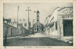 DZ TIARET / Salle Des Fêtes Et L'Eglise / - Tiaret