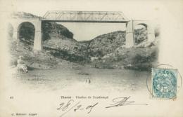 DZ TIARET / Viaduc De Tagdempt / - Tiaret
