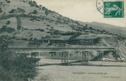 DZ TIZI OUZOU / Pont De Bougie / - Tizi Ouzou